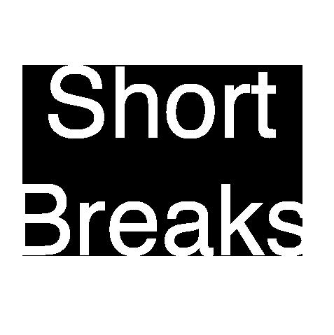 Shortbreaks Available
